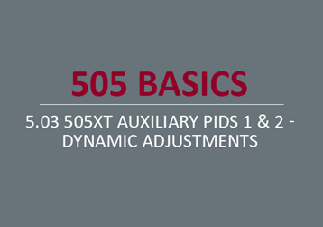 505XT Auxiliary PIDs 1 & 2 - Dynamic Adjustments