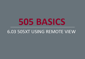 505XT Using Remote View
