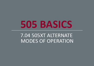 505XT Alternate Modes of Operation